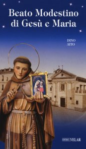 Copertina di 'Beato Modestino di Gesù e Maria'