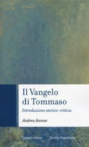 Copertina di 'Il vangelo di Tommaso. Introduzione storico-critica'