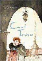 Carnet torinese. Ediz. illustrata - Urbinati Ilaria