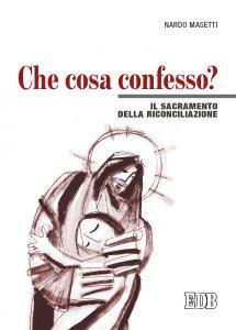 Copertina di 'Che cosa confesso?'