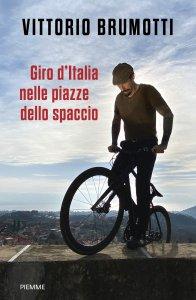 Copertina di 'Giro d'Italia nelle piazze dello spaccio'