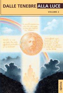 Copertina di 'Dalle tenebre alla luce Vol.2'