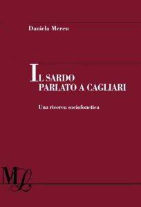 Copertina di 'Il sardo parlato a Cagliari'