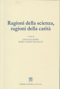 Copertina di 'Ragioni della scienza, ragioni della carità'