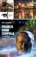 Francis Ford Coppola - Vito Zagarrio