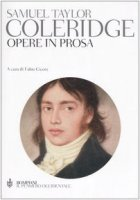 Opere in prosa - Coleridge Samuel