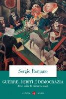 Guerre, debiti e democrazia - Sergio Romano