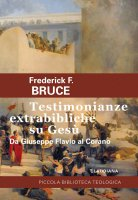 Testimonianze extrabibliche su Gesù - Frederick F. Bruce