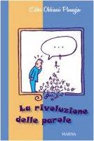 La rivoluzione delle parole - Obbiassi Panagia Ester