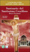 Santuario del Santissimo Crocifisso. Boca (Novara) - Aramini Michele