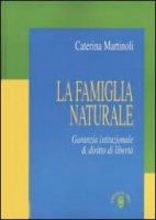 La famiglia naturale - Martinoli Caterina