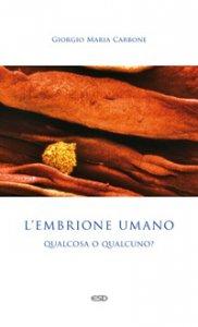 Copertina di 'Embrione umano. (L')'