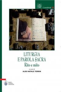 Copertina di 'Liturgia e parola sacra. Rito e mito.'