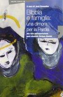 Bibbia e famiglia - Granados Garcia Josè