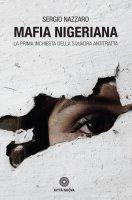 Mafia nigeriana - Sergio Nazzaro