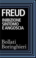 Inibizione, sintomo e angoscia - Sigmund Freud