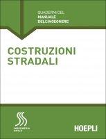 Costruzioni stradali - Emanuele Toraldo