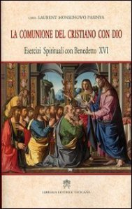 Copertina di 'La comunione del Cristiano con Dio'