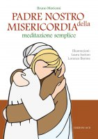 Padre nostro della misericordia - Bruno Moriconi