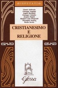 Copertina di 'Cristianesimo e religione'