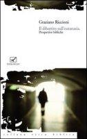 Il dibattito sull'eutanasia. Prospettive bibliche - Riccioni Graziano