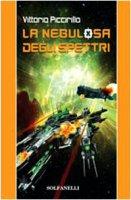 La nebulosa degli spettri - Piccirillo Vittorio