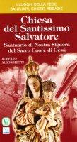 Chiesa del Santissimo Salvatore - Alborghetti Roberto