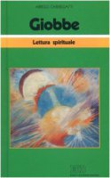 Giobbe. Lettura spirituale - Chieregatti Arrigo