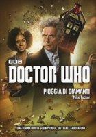 Pioggia di diamanti. Doctor Who - Tucker Mike