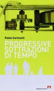 Copertina di 'Progressive sottrazioni di tempo'