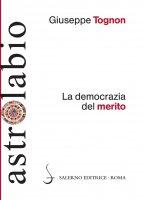 La democrazia del merito - Giuseppe Tognon