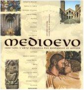 Medioevo. 1000-1400: l'arte europea dal Romanico al Gotico - Milone Antonio, Polo D'Ambrosio Laura
