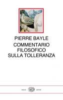 Commentario filosofico - Bayle Pierre