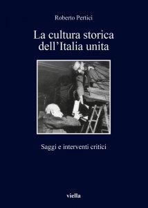 Copertina di 'La cultura storica dellItalia unita'