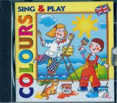 Sing & Play Colours - AA.VV.