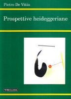 Prospettive heideggeriane - De Vitiis Pietro
