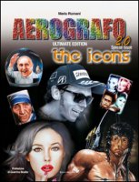 Aerografo 2.0. The icons. Ediz. illustrata - Romani Mario