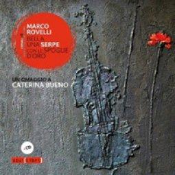 Copertina di 'Bella una serpe con le spoglie d'oro. Un omaggio a Caterina Bueno. Con CD Audio'