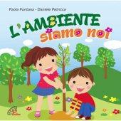 L'ambiente siamo noi Spettacolo musicale per bambini - Daniele Petricca , Paola Fontana