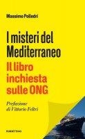 I misteri del Mediterraneo - Massimo Polledri