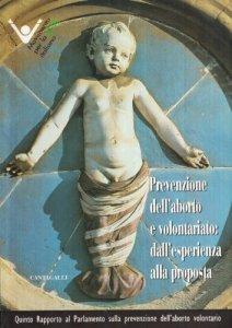 Copertina di 'Prevenzione dell'aborto e volontariato. Dall'esperienza alla proposta. 5° rapporto al parlamento'