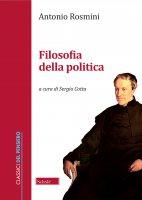 Filosofia della politica - Rosmini Antonio