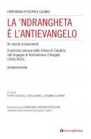 La 'Ndrangheta è l'antivangelo