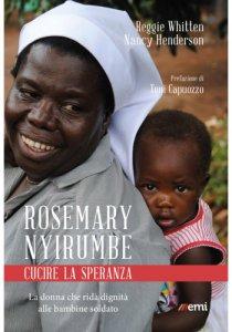 Copertina di 'Rosemary Nyirumbe. Cucire la speranza'