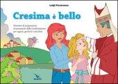 Cresima è bello - Luigi Ferraresso