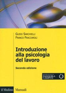 Copertina di 'Introduzione alla psicologia del lavoro'