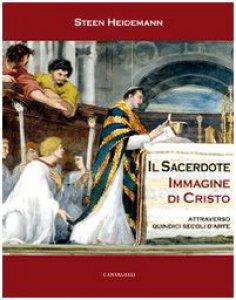 Copertina di 'Sacerdote immagine di Cristo. Attraverso quindici secoli d'arte'