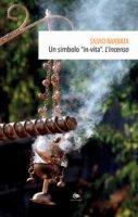 Un simbolo «in-vita» - Silvio Barbata