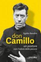 Don Camillo, un pastore con l'odore delle pecore - Egidio Bandini