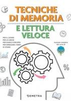 Tecniche di memoria e lettura veloce - Possenti Maurizio, Cuppini Paola